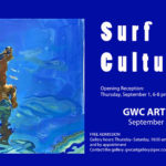 GWC Art Gallery opens Sept. 1 with SURF CULTURE