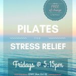 "Friday Night ""Pilates for Stress Relief"" Returns"
