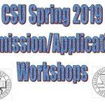 CSU Spring 2019 Admission/Application Workshops