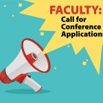 Faculty: Funding Opportunity – Call for Conference Applications