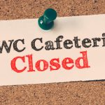 GWC Cafeteria Closed for Spring Break – March 25 – 29